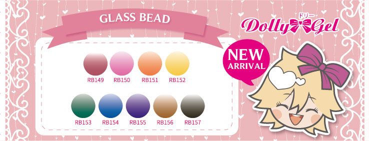 NEW ARRIVAL - Dolly Gel -Glass Bead